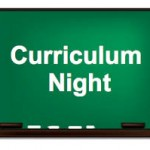 SAVE THE DATE!  CURRICULUM NIGHT!